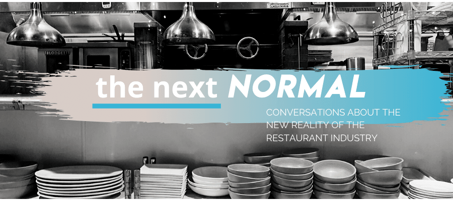 The Next Normal p Castellucci Hospitality Group